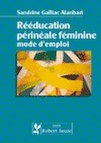 Télécharger le livre : Rééducation périnéale féminine