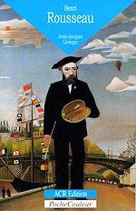 Télécharger cet ebook : Henri Rousseau. Le douanier