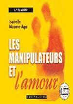 Télécharger cet ebook : Les manipulateurs et l'amour