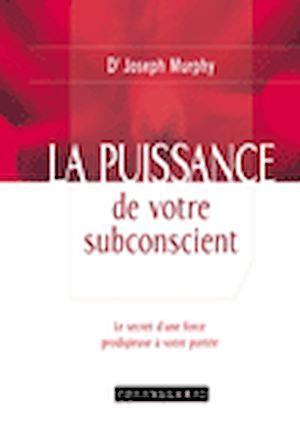 Téléchargez le livre :  La puissance de votre subconscient