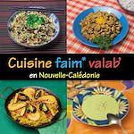 Télécharger cet ebook : Cuisine faim* valab' en Nouvelle-Calédonie
