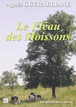 Télécharger le livre :  Le Fléau des Moissons
