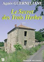 Télécharger le livre :  Le Secret des Trois Herbes