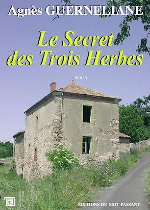 Téléchargez le livre :  Le Secret des Trois Herbes