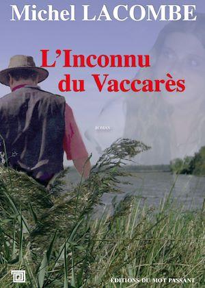 Téléchargez le livre :  L'Inconnu du Vaccares