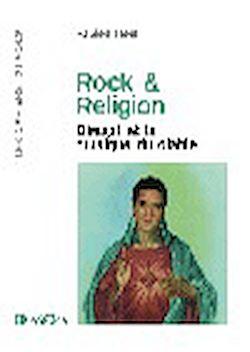 Téléchargez le livre numérique:  Rock & Religion - Dieu(x) et la musique du diable