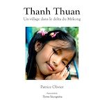 Télécharger le livre :  Thanh Thuan, Un village dans le delta du Mékong - version couleurs