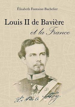 Téléchargez le livre numérique:  Louis II de Bavière et la France