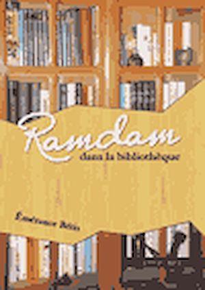 Téléchargez le livre :  Ramdam dans la bibliothèque