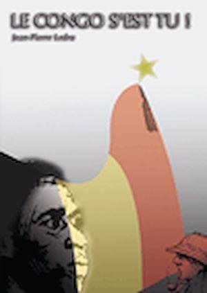 Téléchargez le livre :  Le Congo s'est tu