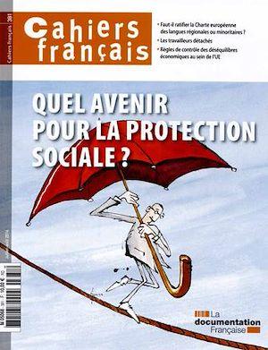 Téléchargez le livre :  Cahiers français : Quel avenir pour la protection sociale ? n°381