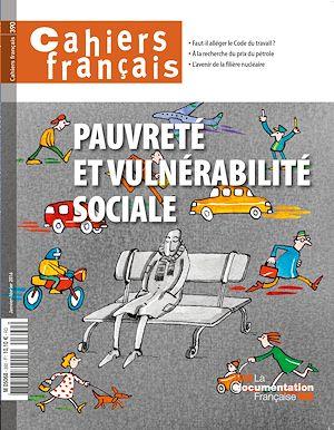 Téléchargez le livre :  Cahiers français : Pauvreté et vulnérabilité sociale - n°390