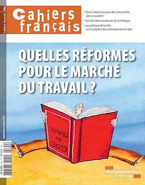 Téléchargez le livre :  Cahiers français : Quelles réformes pour le marché du travail ? - n°394