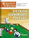 Téléchargez le livre numérique:  Dix enjeux économiques pour 2017