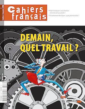 Téléchargez le livre :  Cahiers français : Demain, quel travail ? - n°398
