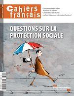 Télécharger le livre :  Cahiers français : Questions sur la protection sociale - n°399