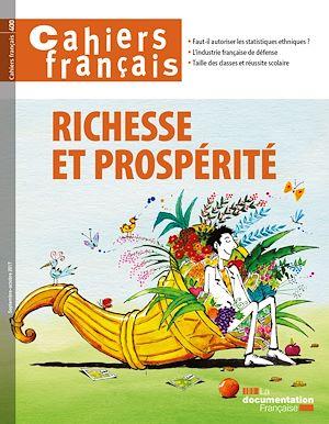 Téléchargez le livre :  Cahiers français : Richesse et prospérité - n°400