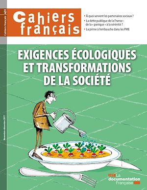 Téléchargez le livre :  Cahiers français : Exigences écologiques et transformations de la société - n°401