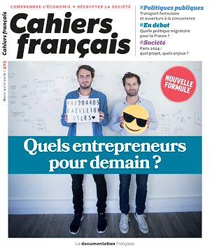 Téléchargez le livre :  Cahiers français : Quels entrepreneurs pour demain ? - n°403