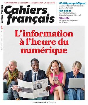 Téléchargez le livre :  Cahiers français : L'information à l'heure du numérique - n°406