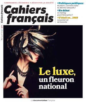 Téléchargez le livre :  Cahiers français : Le luxe, un fleuron national - n°410