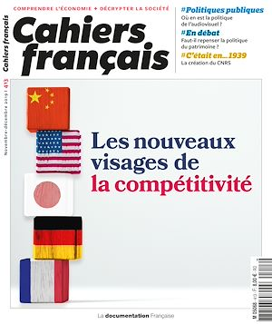 Téléchargez le livre :  Cahiers français : Les nouveaux visages de la compétitivité - n°413