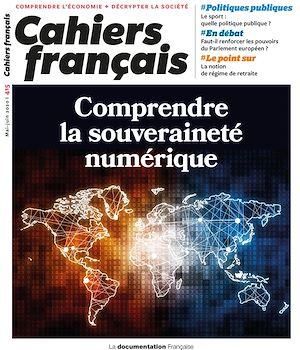 Téléchargez le livre :  Cahiers français : Comprendre la souveraineté numérique - n°415