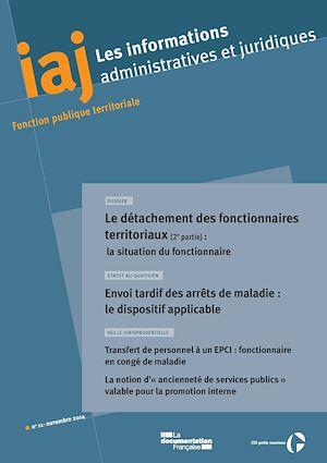 Téléchargez le livre :  IAJ : Le détachement des fonctionnaires territoriaux (2e partie) : la situation du fonctionnaire - Novembre 2014