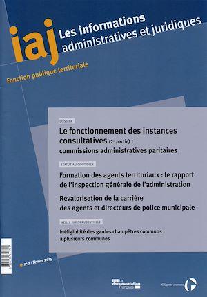 Téléchargez le livre :  IAJ : Le fonctionnement des instances consultatives (2ème partie) : commissions administratives paritaires (CAP)