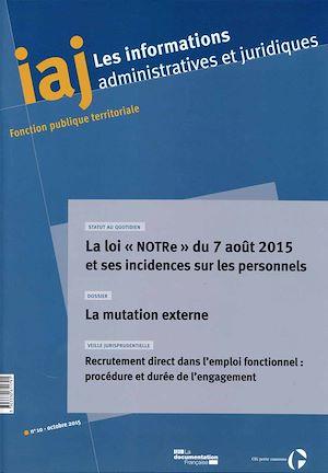 Téléchargez le livre :  IAJ : La loi NOTRe et ses incidences sur les personnels