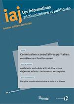 Télécharger le livre :  IAJ : Commissions consultatives paritaires : compétences et fonctionnement - Octobre 2017