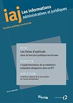 Télécharger le livre :  IAJ : Les listes d'aptitude dans la fonction publique territoriale - Mars 2018