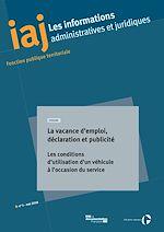 Télécharger le livre :  IAJ : La vacance d'emploi, déclaration et publicité - Mai 2018