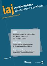 Télécharger le livre :  IAJ : Aménagement et réduction du temps de travail : les jours « artt » - Juin 2018