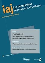 Télécharger le livre :  IAJ : L'intérêt à agir des organisations syndicales en contentieux de la fonction publique - Décembre 2018