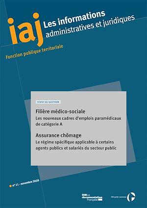 Téléchargez le livre :  IAJ : Filière médico-sociale : les nouveaux cadres d'emplois paramédicaux de catégorie A - Novembre 2020