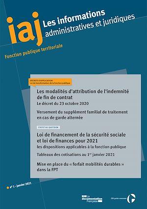 Téléchargez le livre :  IAJ : Les modalités d'attribution de l'indemnité de fin de contrat : le décret du 23 octobre 2020 - Janvier 2021