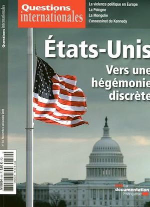 Téléchargez le livre :  Questions internationales : Les États-Unis, vers une hégémonie discrète - n°64