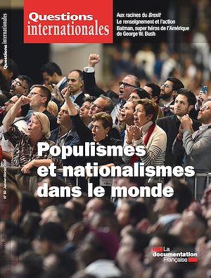 Téléchargez le livre :  Questions internationales : Populismes et nationalismes dans le monde - n°83