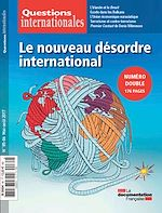 Télécharger le livre :  Questions internationales : Le nouveau désordre international - n°85-86