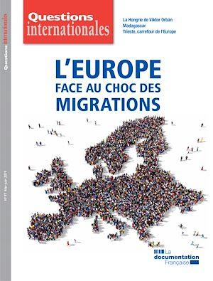 Téléchargez le livre :  Questions internationales : L'Europe face au choc des migrations - n°97