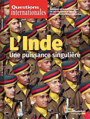 Téléchargez le livre :  Questions Internationales : L'Inde : une puissance singulière - n°106