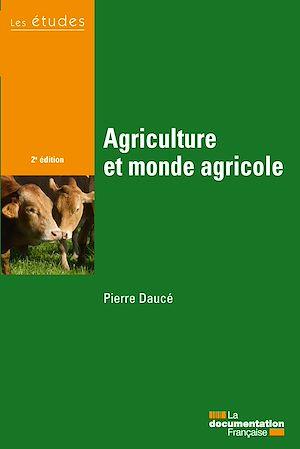 Téléchargez le livre :  Agriculture et monde agricole