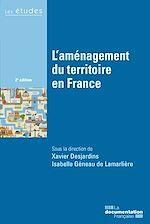 Télécharger cet ebook : L'aménagement du territoire en France