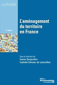 Télécharger le livre : L'aménagement du territoire en France