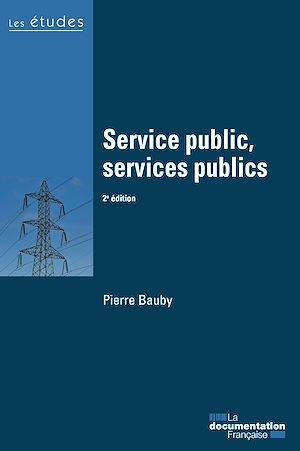 Téléchargez le livre :  Service public, services publics