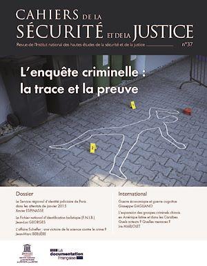 Téléchargez le livre :  L'enquête criminelle : la trace et la preuve