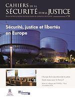 Télécharger le livre :  Cahiers de la sécurité et de la justice : Sécurité, justice et libertés en Europe - n°38