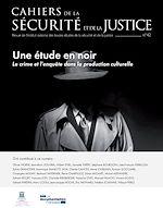 Télécharger le livre :  Cahiers de la sécurité et de la justice : Une étude en noir - n°42