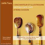 Télécharger le livre :  L'enchanteur et illustrissime gâteau café-café d'Irina Sasson